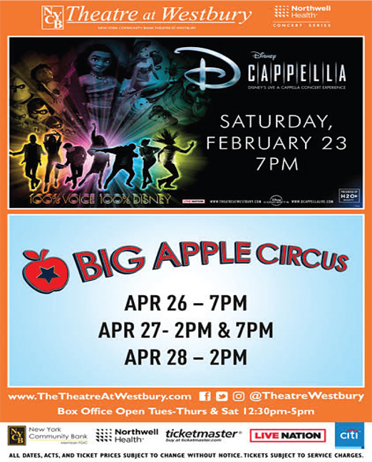 Click here to go to the NYCB Theatre at Westbury_DisneyCappellaBigAppleCircus website