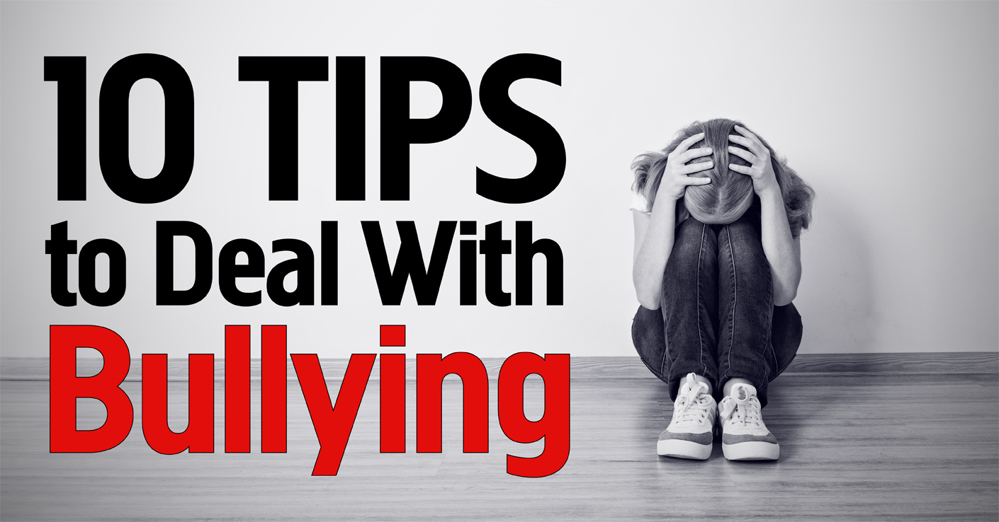 10 Tips to Deal with Bullying