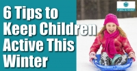 6 Tips to Keep Children Active This Winter