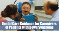 Down Syndrome & Dental Care