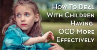How To Deal With Children Having OCD More Effectively