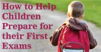 How to Help Children Prepare for their First Exams