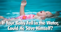 If Your Baby Fell in the Water...