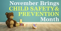 November Brings Child Safety & Prevention Month