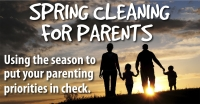 Spring Cleaning for Parents