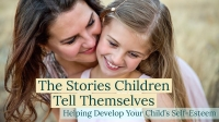 The Stories Children Tell Themselves