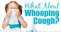 What About Whooping Cough