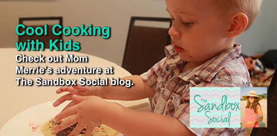 Cool Cooking with Kids: Check out Mom Merrie's adventure at The Sandbox Social blog.