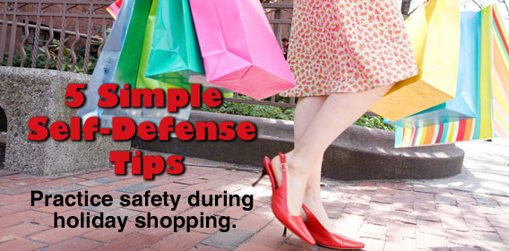 5 Simple Self-Defense Tip Practice safety during holiday shopping.