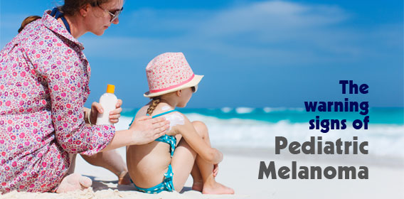 The warning signs of pediatric melanoma