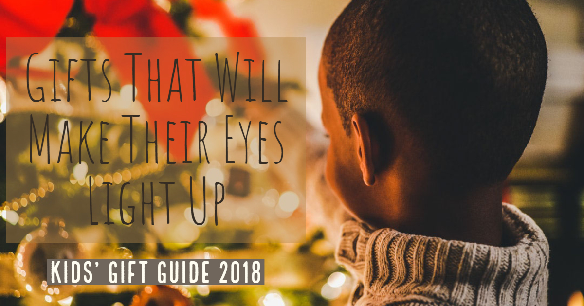 Gifts That Will Make Their Eyes Light Up